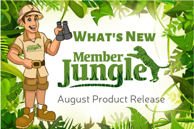 MEMBER JUNGLE PRODUCT RELEASE: AUGUST 2019